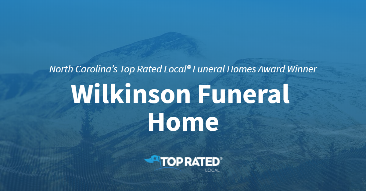 North Carolina's Top Rated Local® Funeral Homes Award Winner: Wilkinson Funeral Home