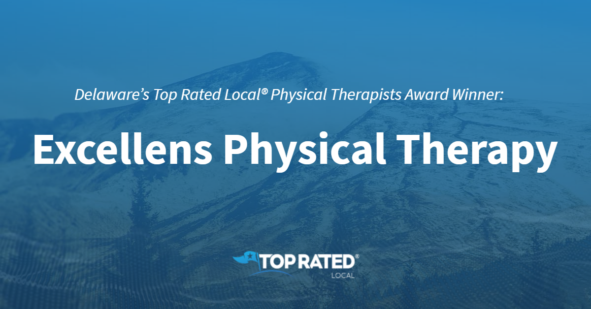 Delaware's Top Rated Local® Physical Therapists Award Winner: Excellens Physical Therapy