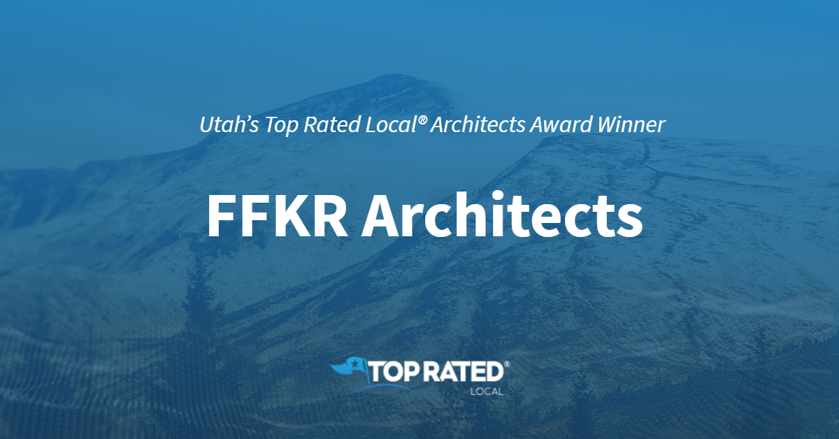 Utah's Top Rated Local® Architects Award Winner: FFKR Architects