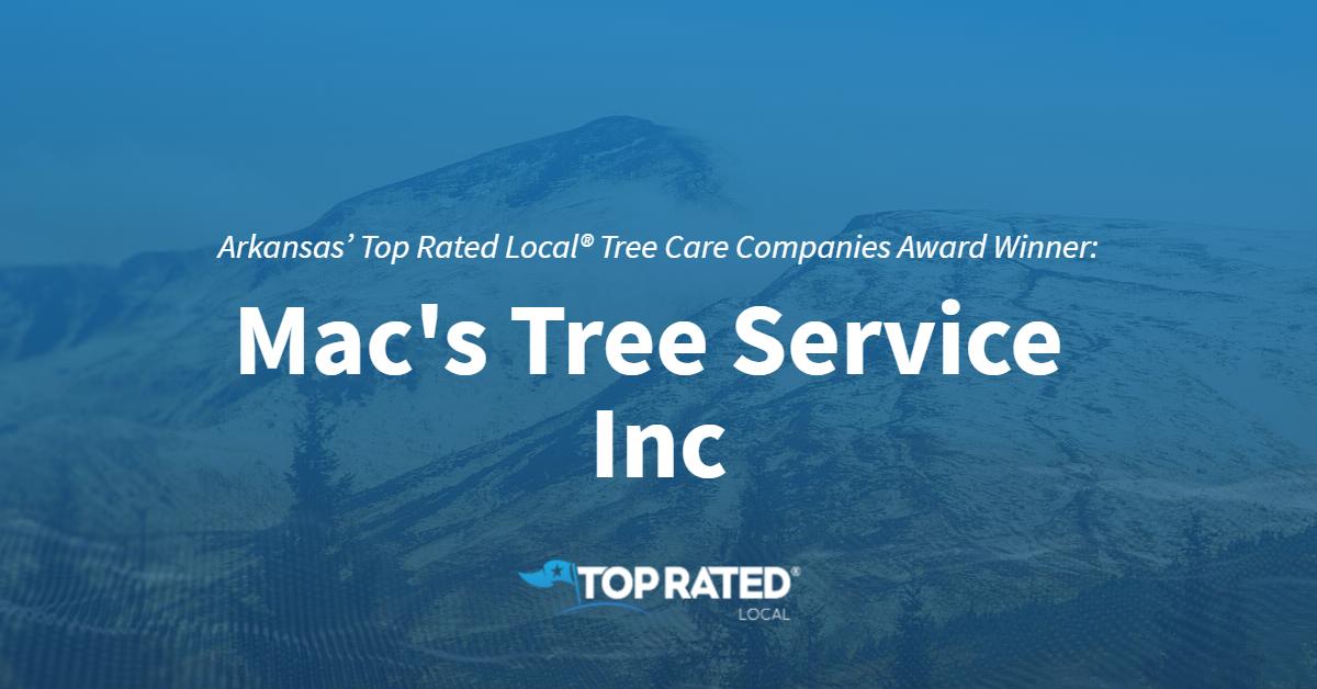 Arkansas' Top Rated Local® Tree Care Companies Award Winner: Mac's Tree Service Inc