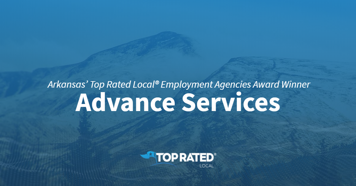 Arkansas' Top Rated Local® Employment Agencies Award Winner: Advance Services