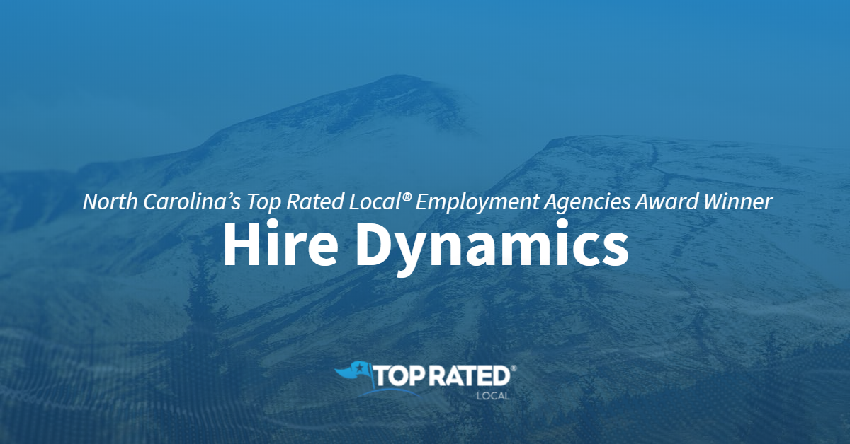 North Carolina's Top Rated Local® Employment Agencies Award Winner: Hire Dynamics