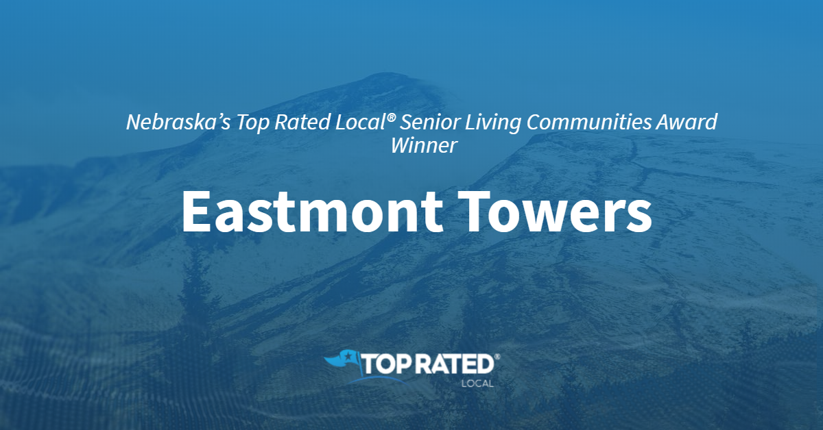 Nebraska's Top Rated Local® Senior Living Communities Award Winner: Eastmont Towers