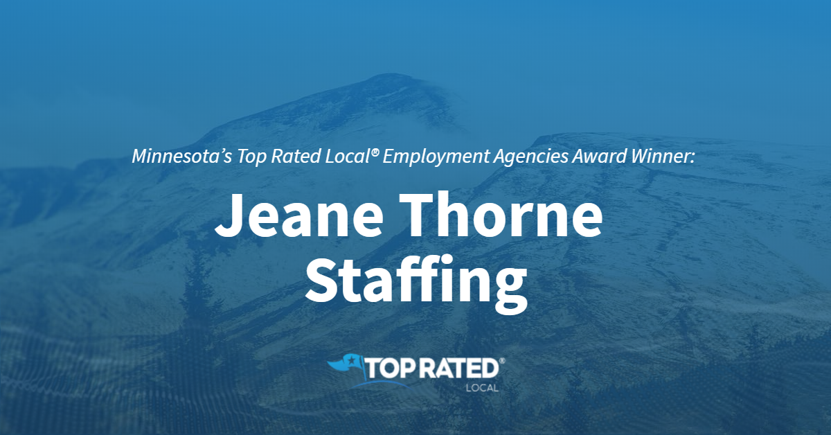 Minnesota's Top Rated Local® Employment Agencies Award Winner: Jeane Thorne Staffing