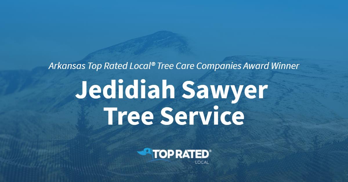 Arkansas Top Rated Local® Tree Care Companies Award Winner: Jedidiah Sawyer Tree Service