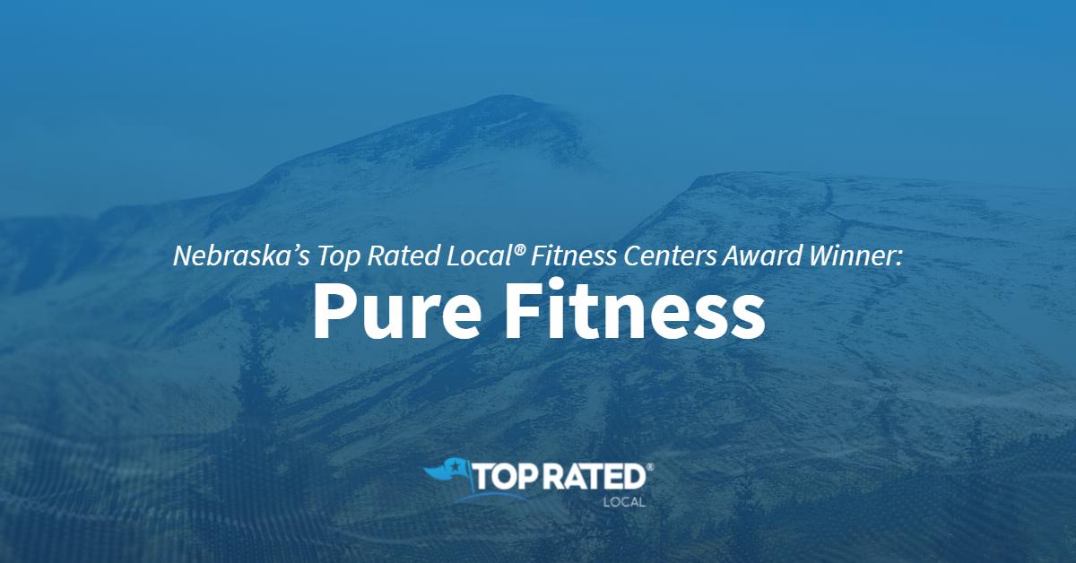 Nebraska's Top Rated Local® Fitness Centers Award Winner: Pure Fitness