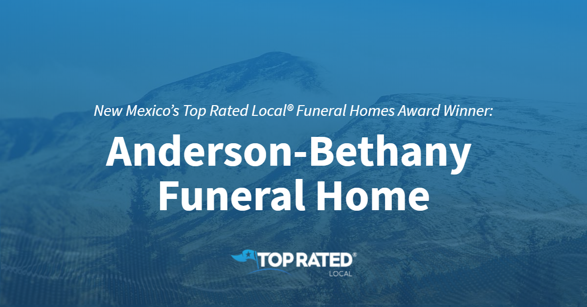 New Mexico's Top Rated Local® Funeral Homes Award Winner: Anderson-Bethany Funeral Home