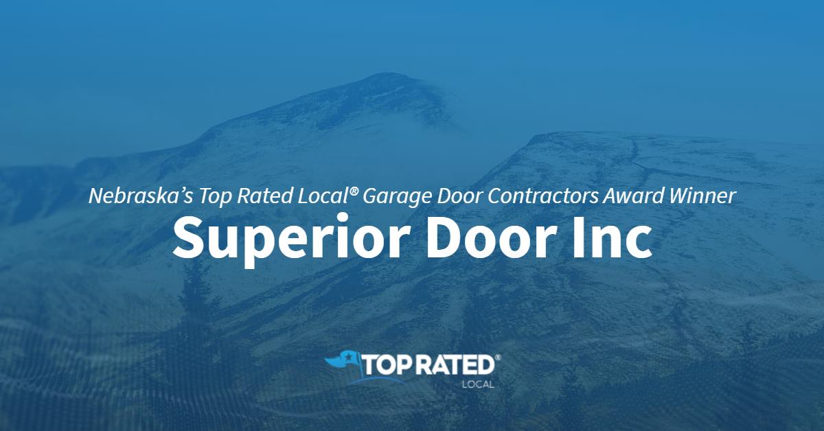 Nebraska's Top Rated Local® Garage Door Contractors Award Winner: Superior Door Inc