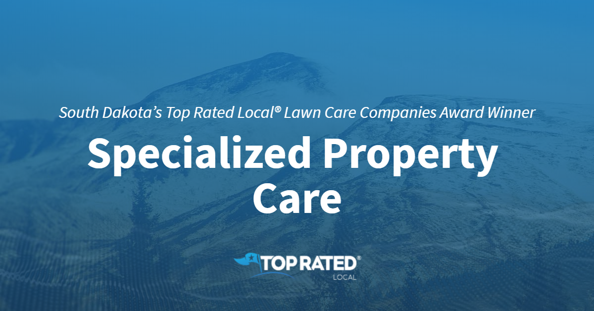 South Dakota's Top Rated Local® Lawn Care Companies Award Winner: Specialized Property Care