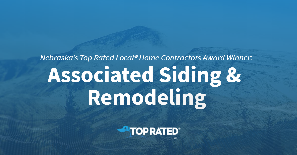 Nebraska's Top Rated Local® Home Contractors Award Winner: Associated Siding & Remodeling