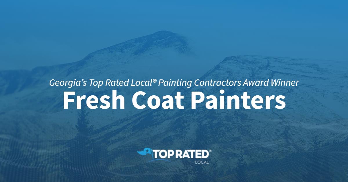 Georgia's Top Rated Local® Painting Contractors Award Winner: Fresh Coat Painters