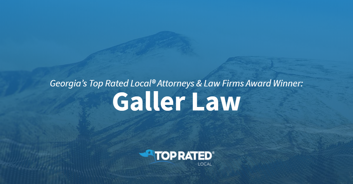 Georgia's Top Rated Local® Attorneys & Law Firms Award Winner: Galler Law