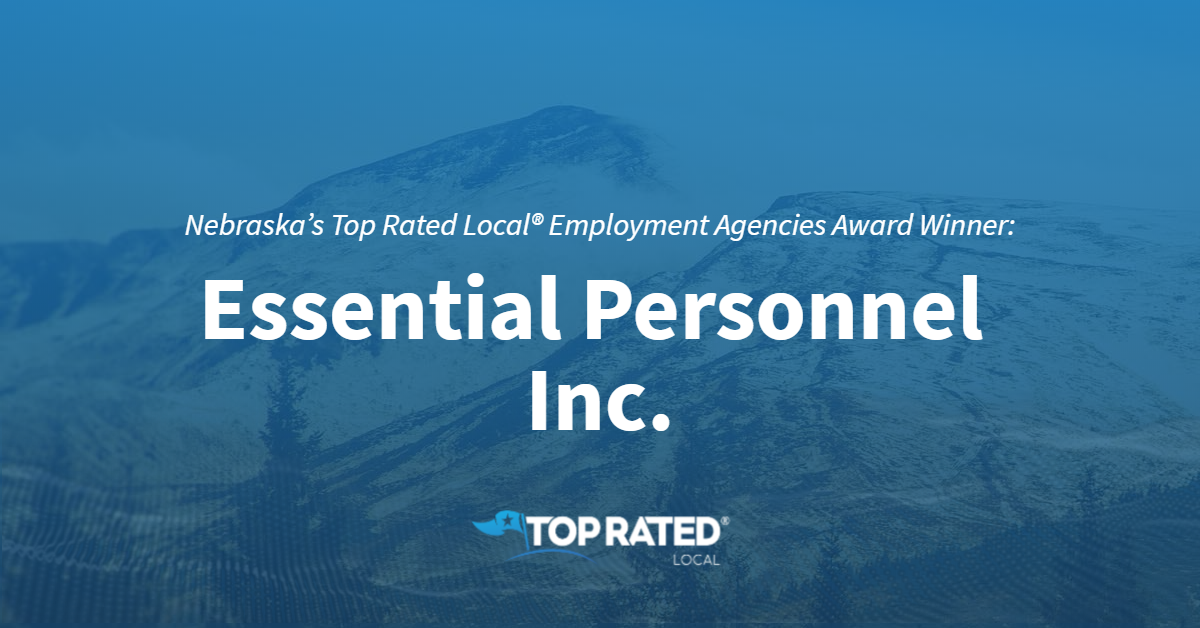 Nebraska's Top Rated Local® Employment Agencies Award Winner: Essential Personnel Inc.
