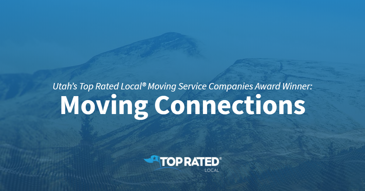 Utah's Top Rated Local® Moving Service Companies Award Winner: Moving Connections