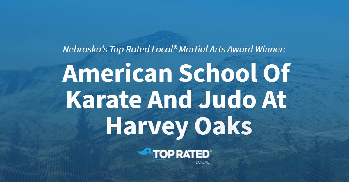 Nebraska's Top Rated Local® Martial Arts Award Winner: American School Of Karate And Judo At Harvey Oaks