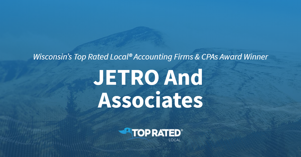 Wisconsin's Top Rated Local® Accounting Firms & CPAs Award Winner: JETRO And Associates