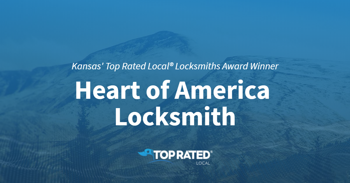 Kansas' Top Rated Local® Locksmiths Award Winner: Heart of America Locksmith