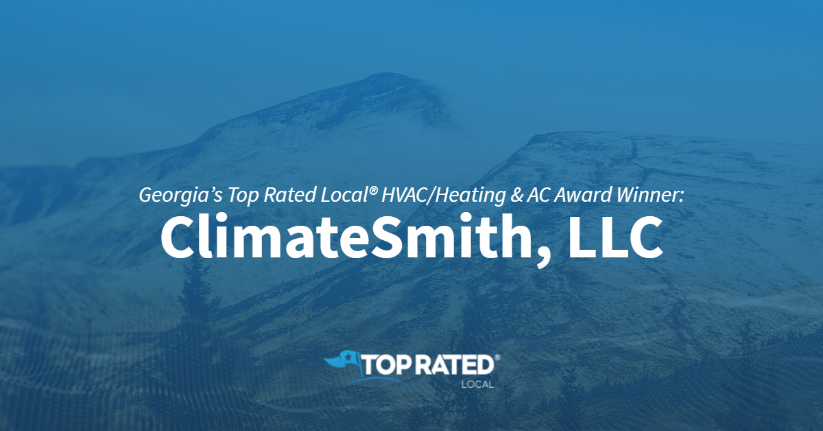 Georgia's Top Rated Local® HVAC/Heating & AC Award Winner: ClimateSmith, LLC