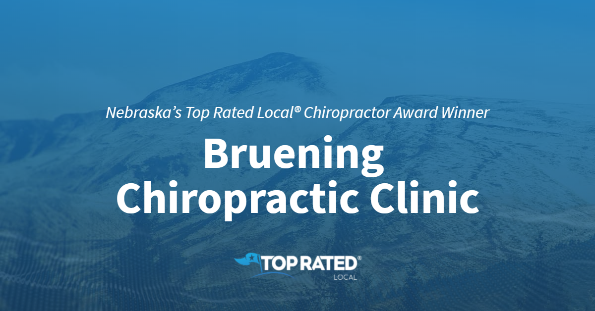 Nebraska's Top Rated Local® Chiropractor Award Winner: Bruening Chiropractic Clinic