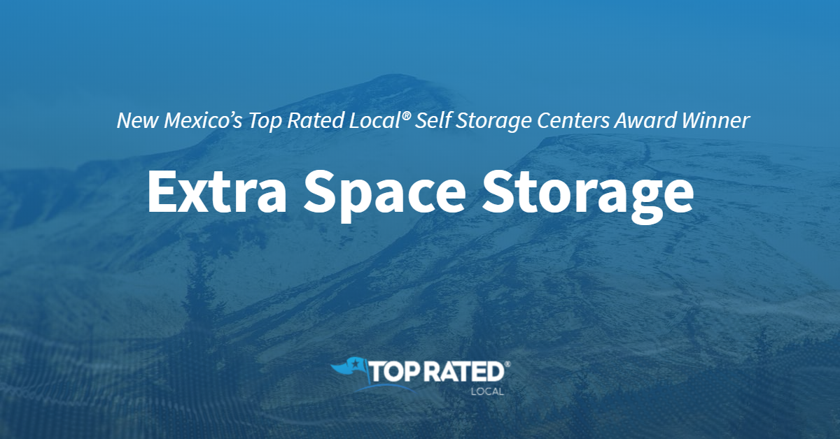 New Mexico's Top Rated Local® Self Storage Centers Award Winner: Extra Space Storage