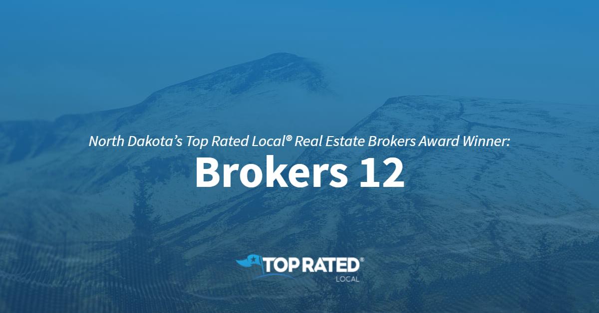 North Dakota's Top Rated Local® Real Estate Brokers Award Winner: Brokers 12