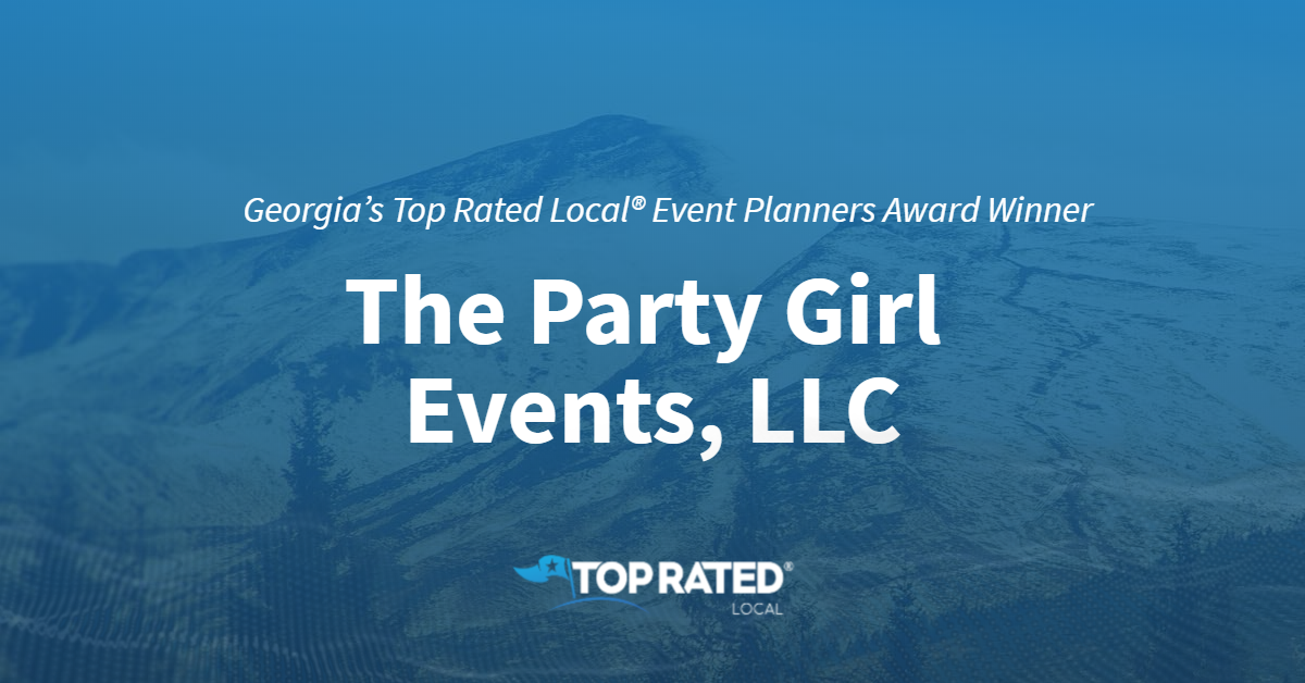 Georgia's Top Rated Local® Event Planners Award Winner: The Party Girl Events, LLC