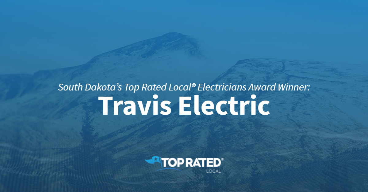 South Dakota's Top Rated Local® Electricians Award Winner: Travis Electric