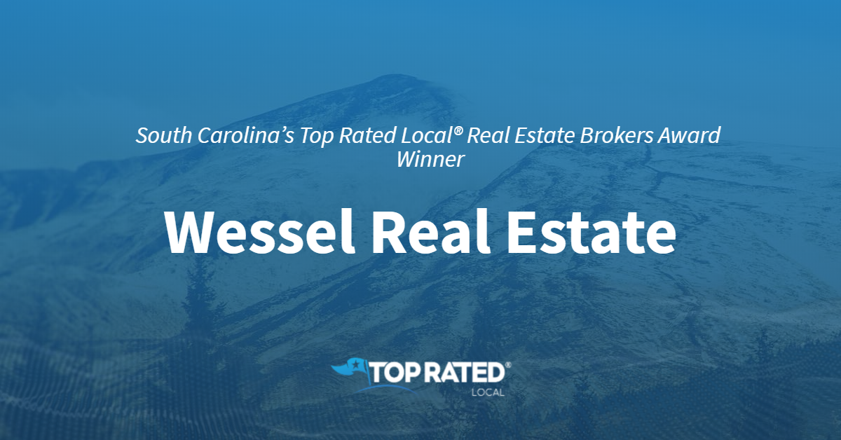 South Carolina's Top Rated Local® Real Estate Brokers Award Winner: Wessel Real Estate