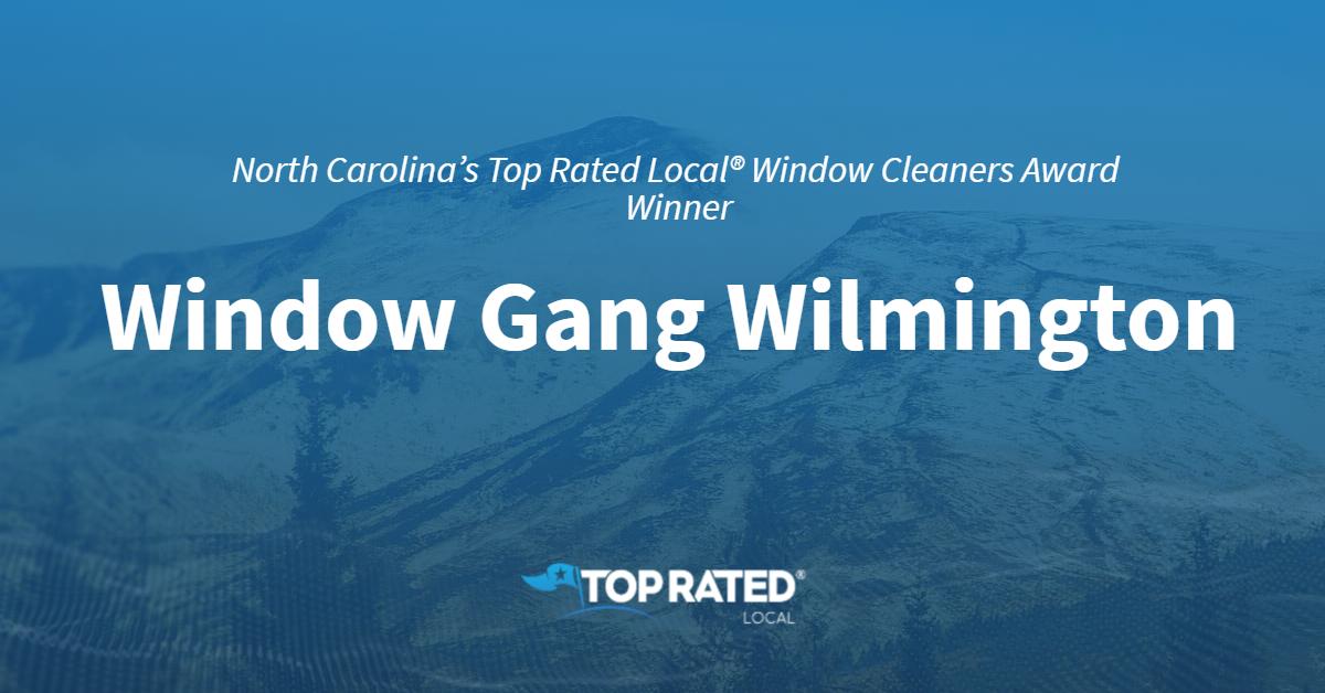 North Carolina's Top Rated Local® Window Cleaners Award Winner: Window Gang Wilmington