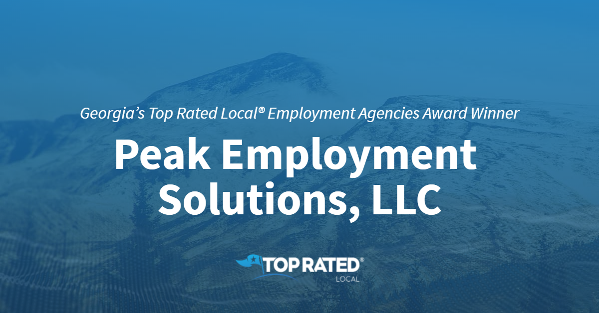 Georgia's Top Rated Local® Employment Agencies Award Winner: Peak Employment Solutions, LLC