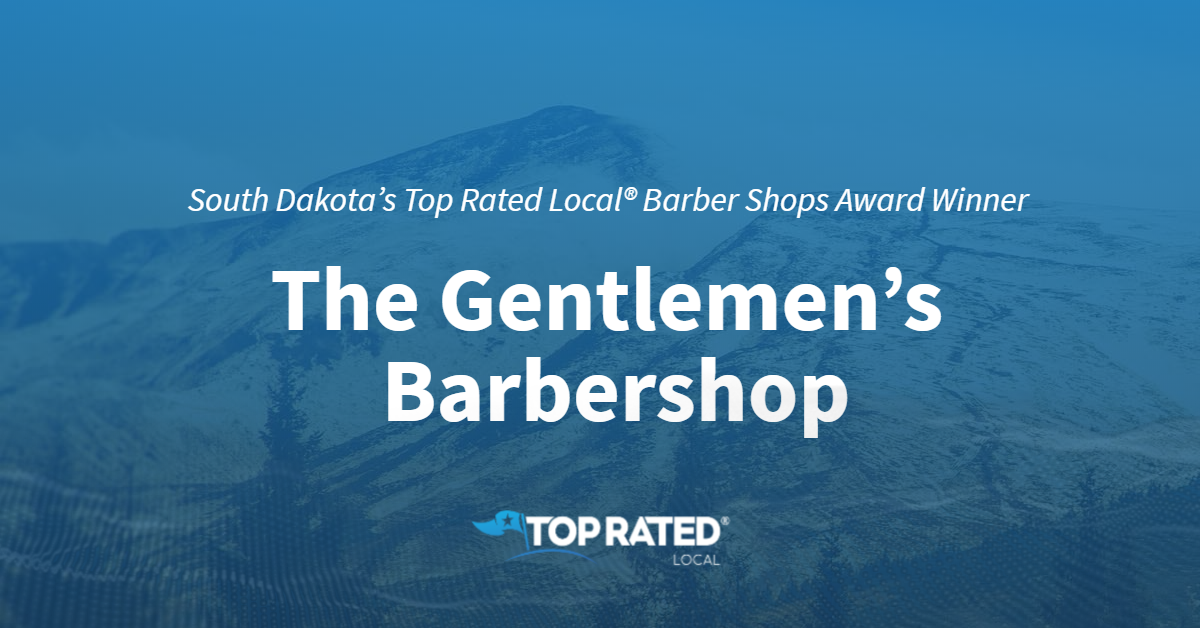 South Dakota's Top Rated Local® Barber Shops Award Winner: The Gentlemen's Barbershop