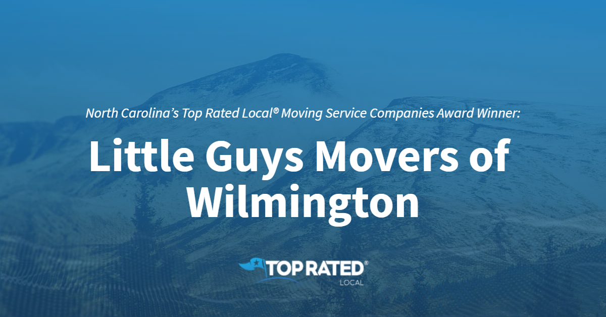 North Carolina's Top Rated Local® Moving Service Companies Award Winner: Little Guys Movers of Wilmington