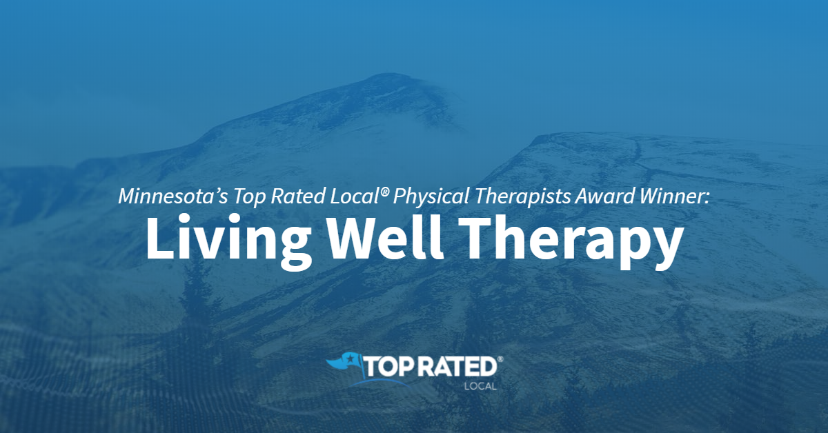Minnesota's Top Rated Local® Physical Therapists Award Winner: Living Well Therapy