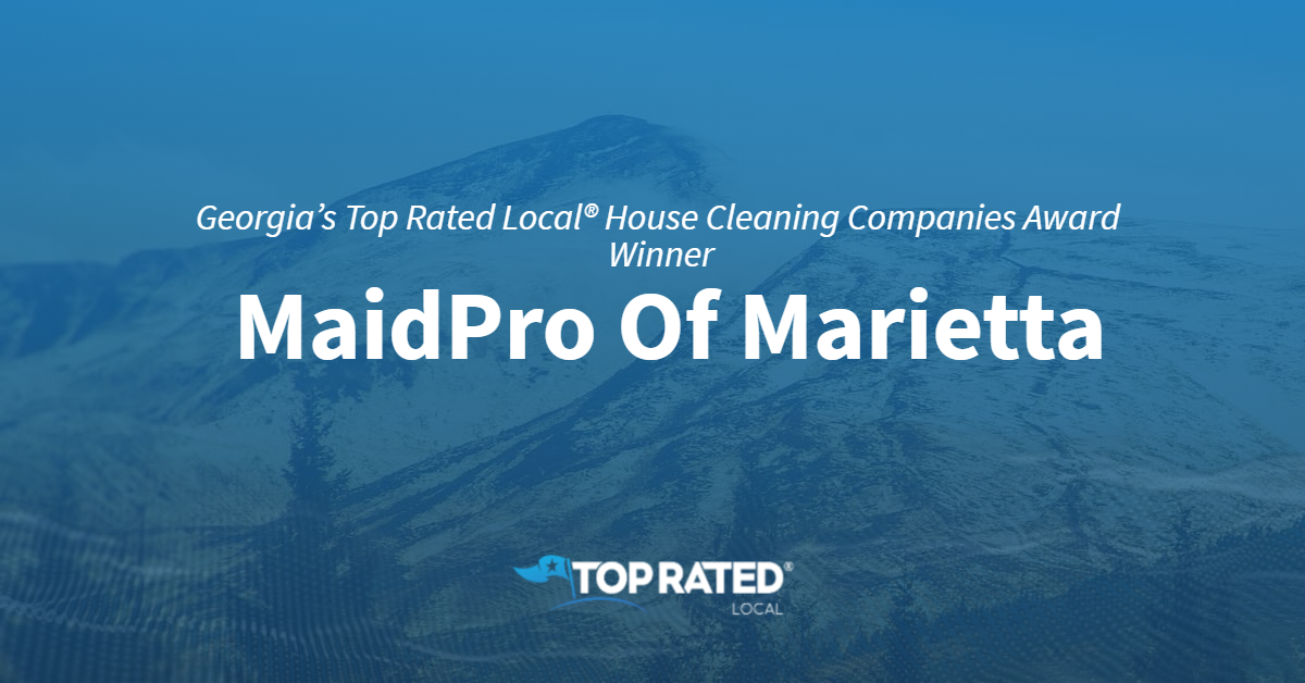 Georgia's Top Rated Local® House Cleaning Companies Award Winner: MaidPro Of Marietta