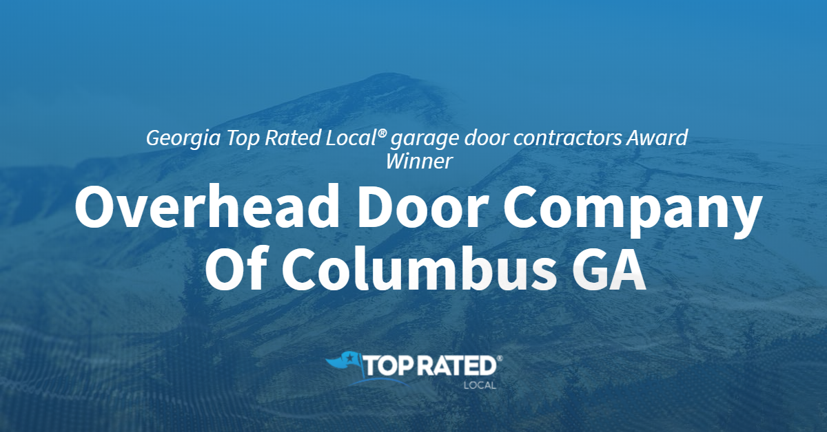 Georgia's Top Rated Local® Garage Door Contractors Award Winner: Overhead Door Company Of Columbus GA