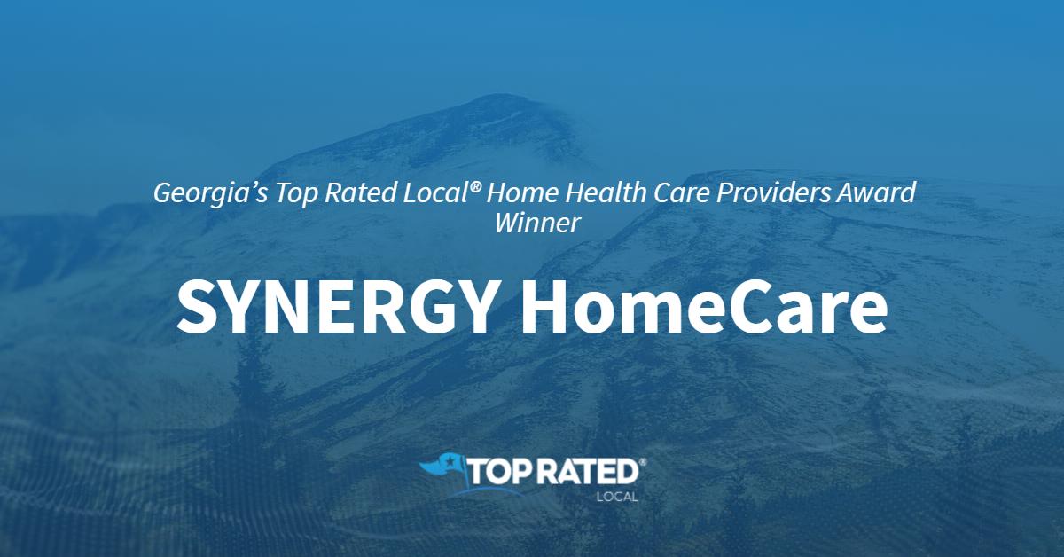 Georgia's Top Rated Local® Home Health Care Providers Award Winner: SYNERGY HomeCare