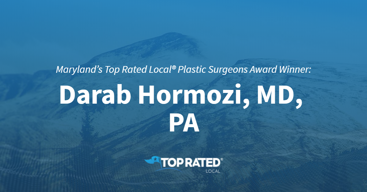 Maryland's Top Rated Local® Plastic Surgeons Award Winner: Darab Hormozi, MD, PA