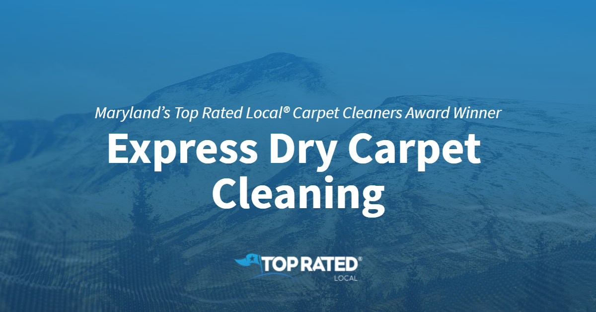 Maryland's Top Rated Local® Carpet Cleaners Award Winner: Express Dry Carpet Cleaning