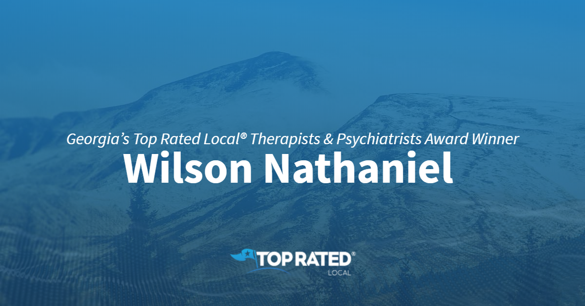 Georgia's Top Rated Local® Therapists & Psychiatrists Award Winner: Wilson Nathaniel