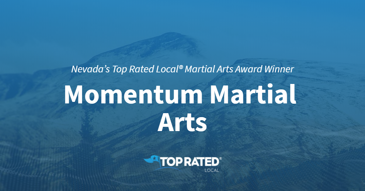 Nevada's Top Rated Local® Martial Arts Award Winner: Momentum Martial Arts