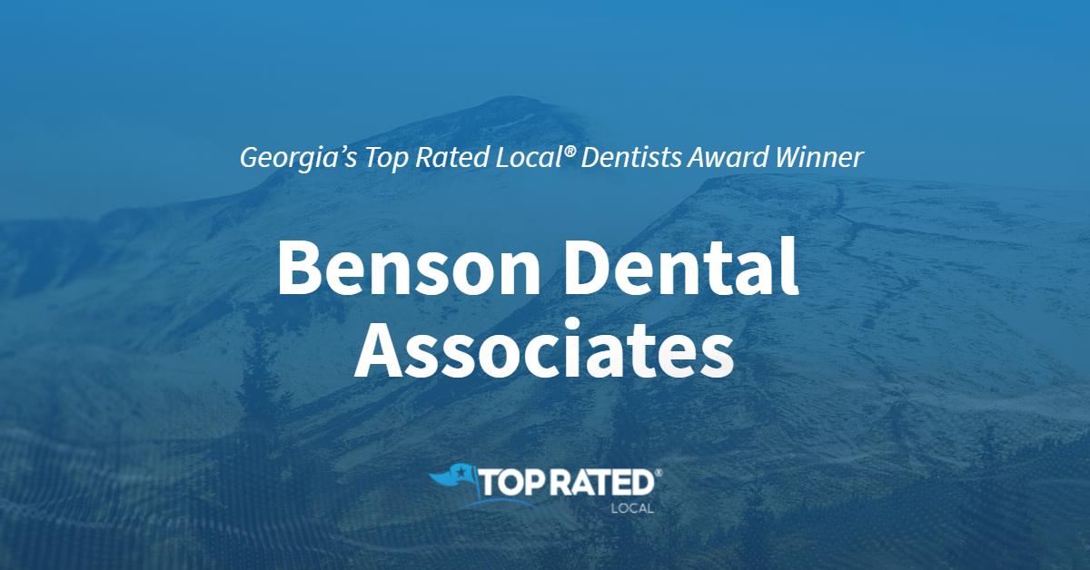 Georgia's Top Rated Local® Dentists Award Winner: Benson Dental Associates