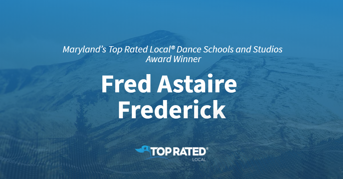 Maryland's Top Rated Local® Dance Schools and Studios Award Winner: Fred Astaire Frederick
