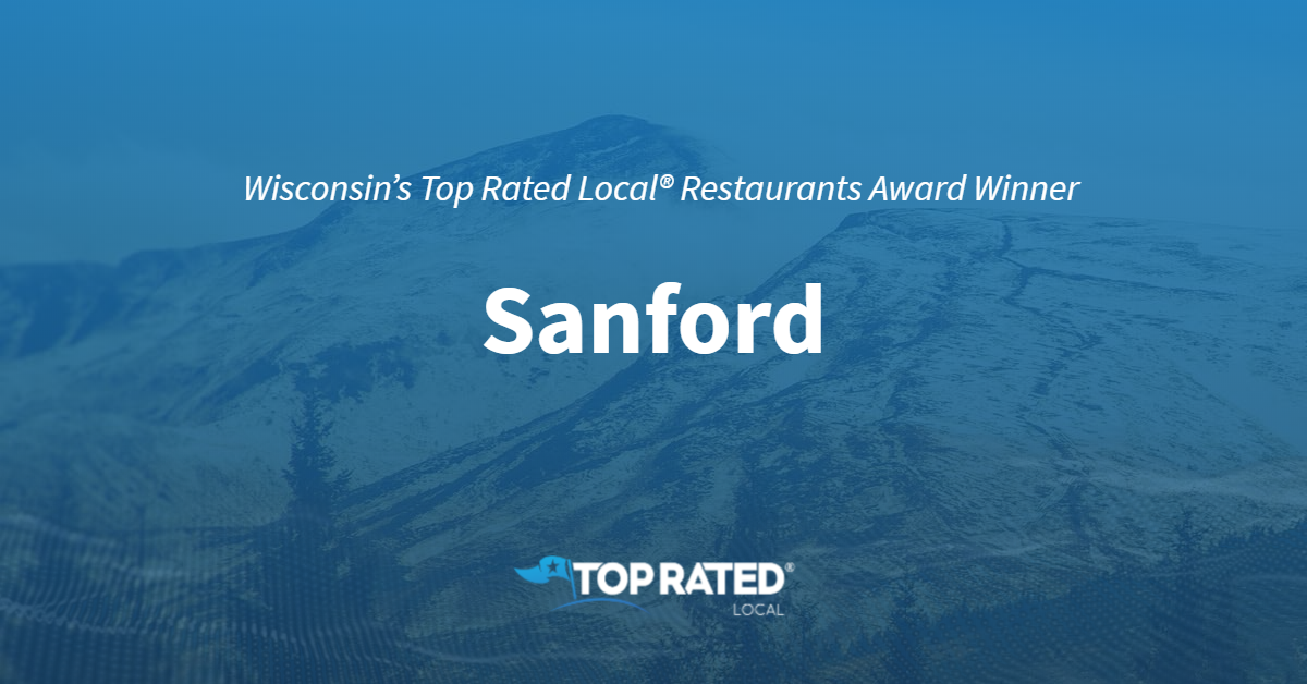 Wisconsin's Top Rated Local® Restaurants Award Winner: Sanford