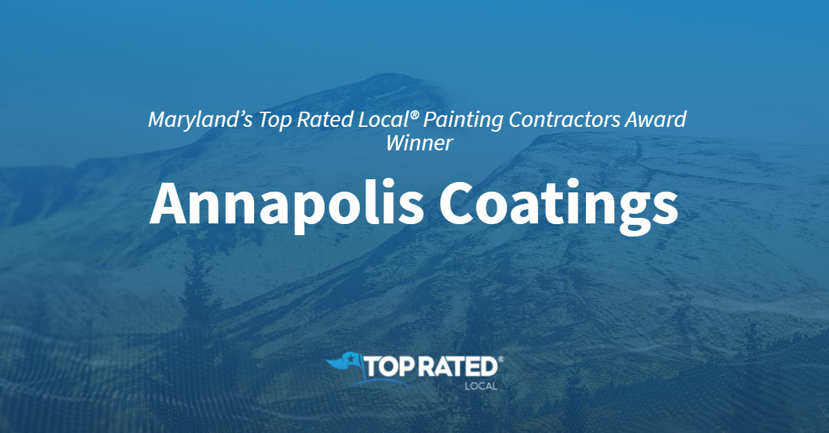 Maryland's Top Rated Local® Painting Contractors Award Winner: Annapolis Coatings