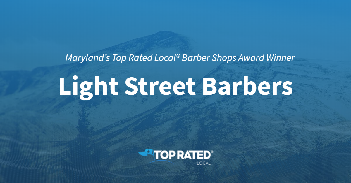 Maryland's Top Rated Local® Barber Shops Award Winner: Light Street Barbers