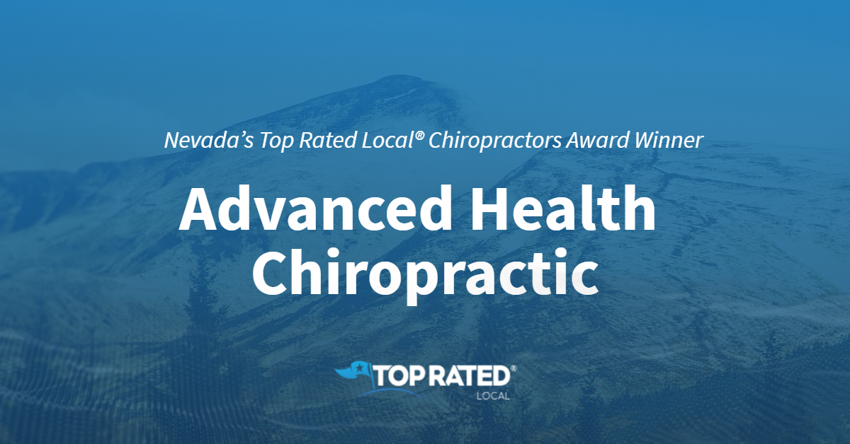 Nevada's Top Rated Local® Chiropractors Award Winner: Advanced Health Chiropractic