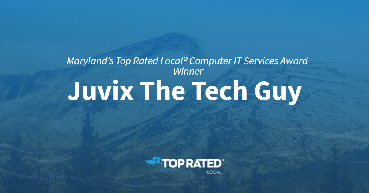 Maryland's Top Rated Local® Computer IT Services Award Winner: Juvix The Tech Guy