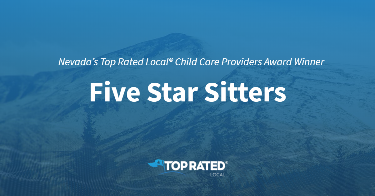 Nevada's Top Rated Local® Child Care Providers Award Winner: Five Star Sitters