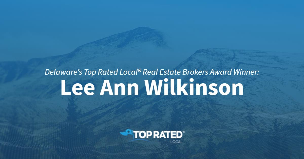 Delaware's Top Rated Local® Real Estate Brokers Award Winner: Lee Ann Wilkinson