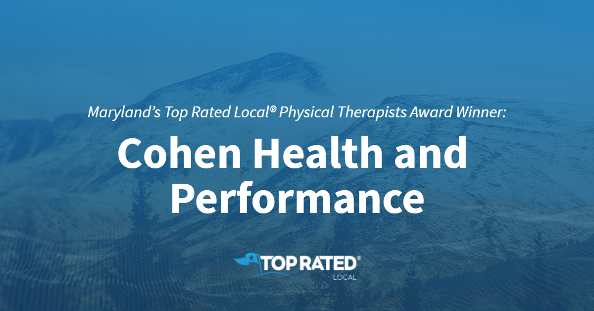 Maryland's Top Rated Local® Physical Therapists Award Winner: Cohen Health and Performance
